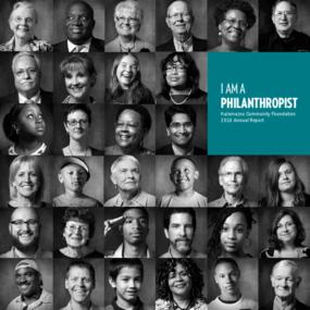 Kalamazoo Community Foundation 2010 Annual Report: I Am a Philanthropist