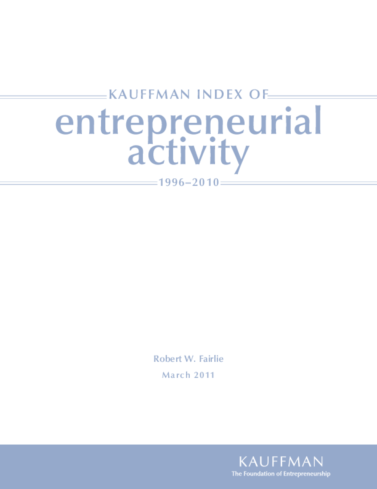 Kauffman Index of Entrepreneurial Activity, 1996-2010