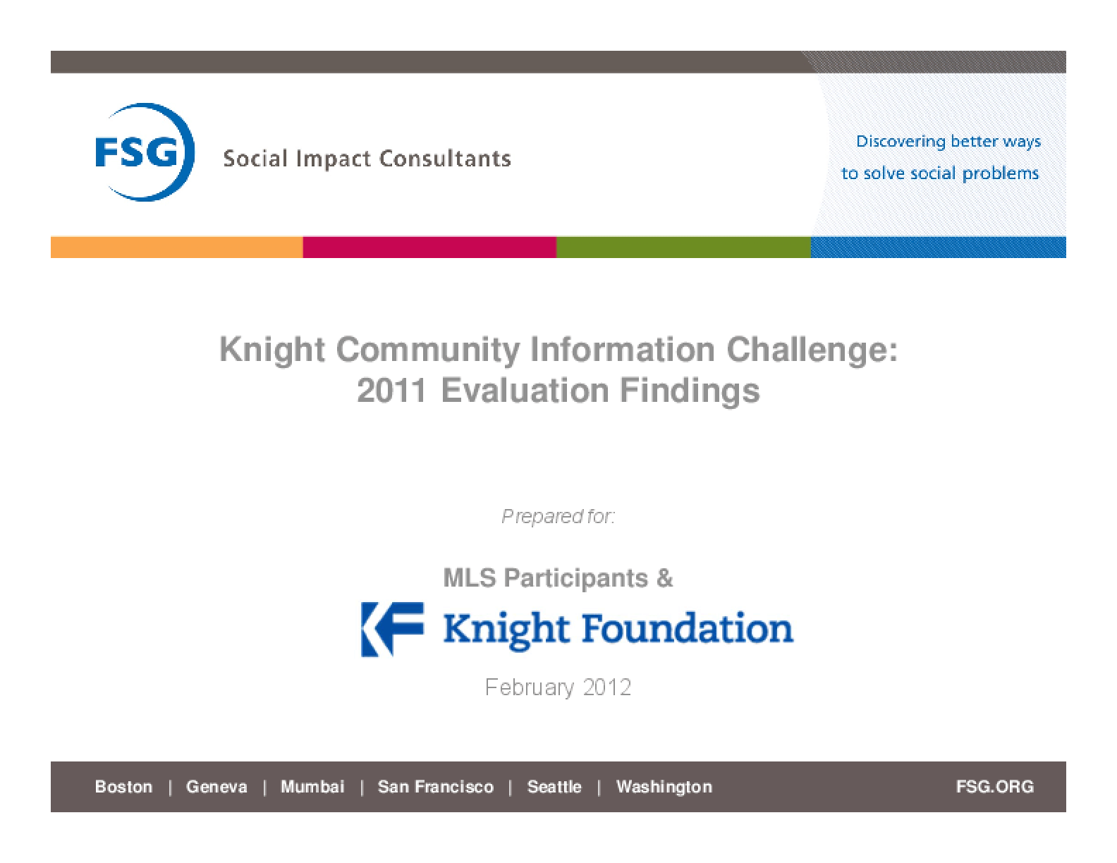 Knight Community Information Challenge: 2011 Evaluation Findings
