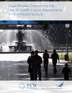 Legal Review Concerning the Use of Health Impact Assessments in Non-Health Sectors