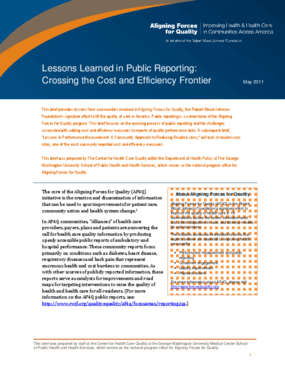 Lessons Learned in Public Reporting: Crossing the Cost and Efficiency Frontier