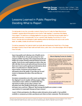 Lessons Learned in Public Reporting: Deciding What to Report
