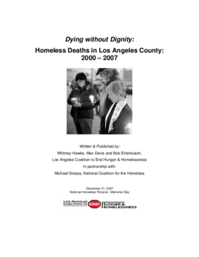 Dying without Dignity: Homeless Deaths in Los Angeles County: 2000 - 2007