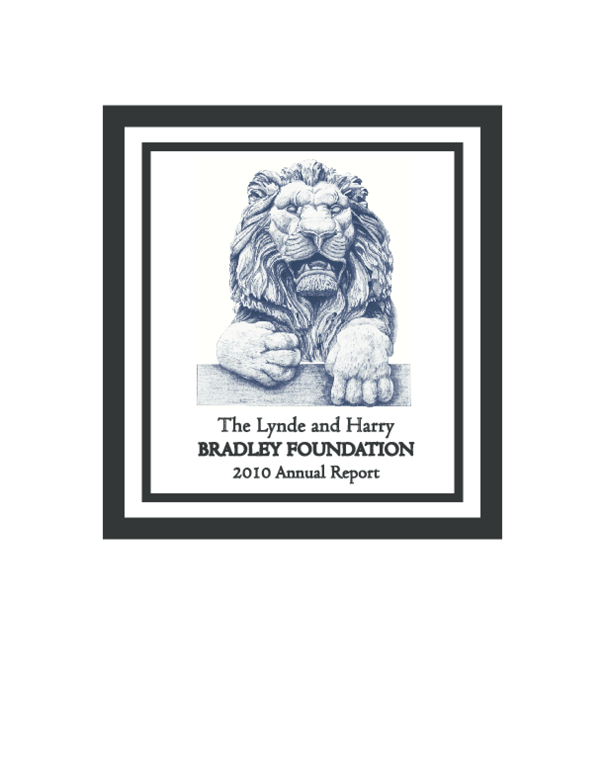Lynde and Harry Bradley Foundation, Inc. 2010 Annual Report