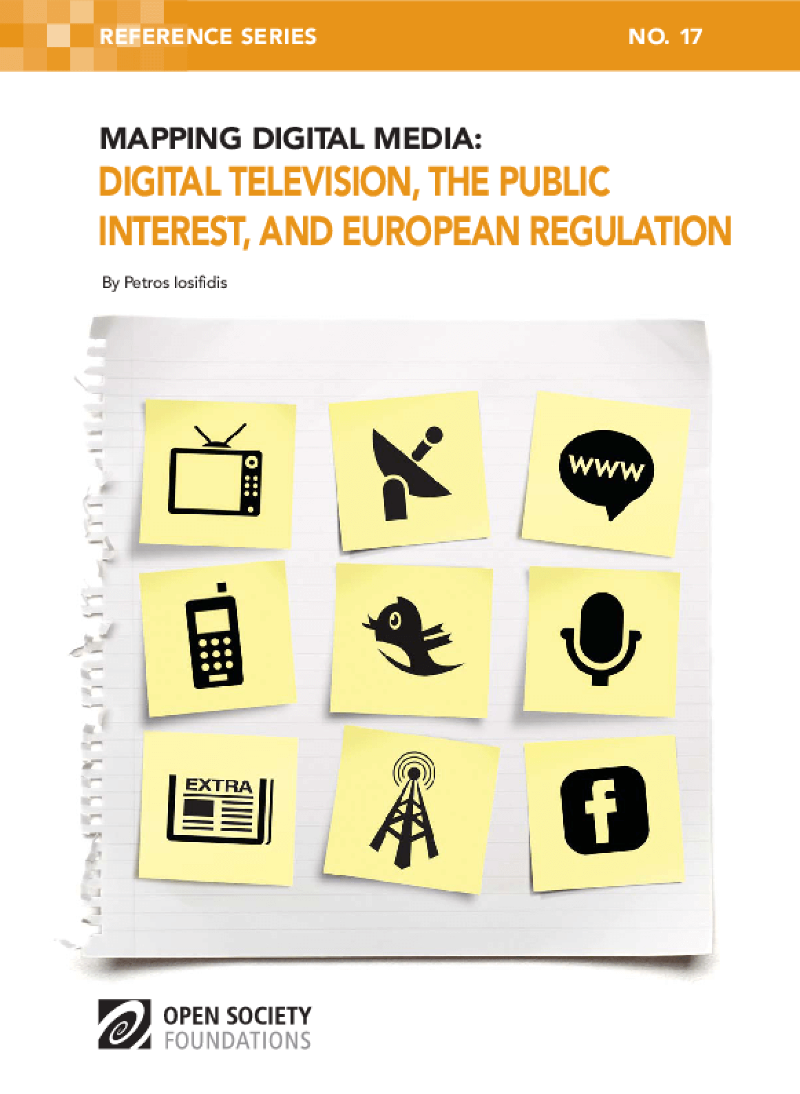 Mapping Digital Media: Digital Television, the Public Interest, and European Regulation