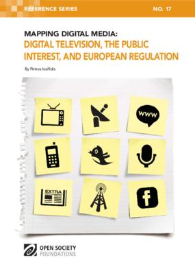 Mapping Digital Media: Digital Television, the Public Interest, and European Regulation