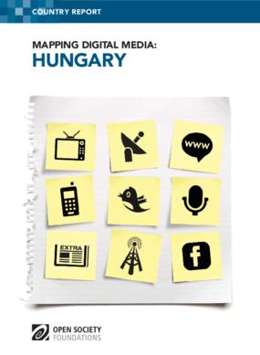 Mapping Digital Media: Hungary