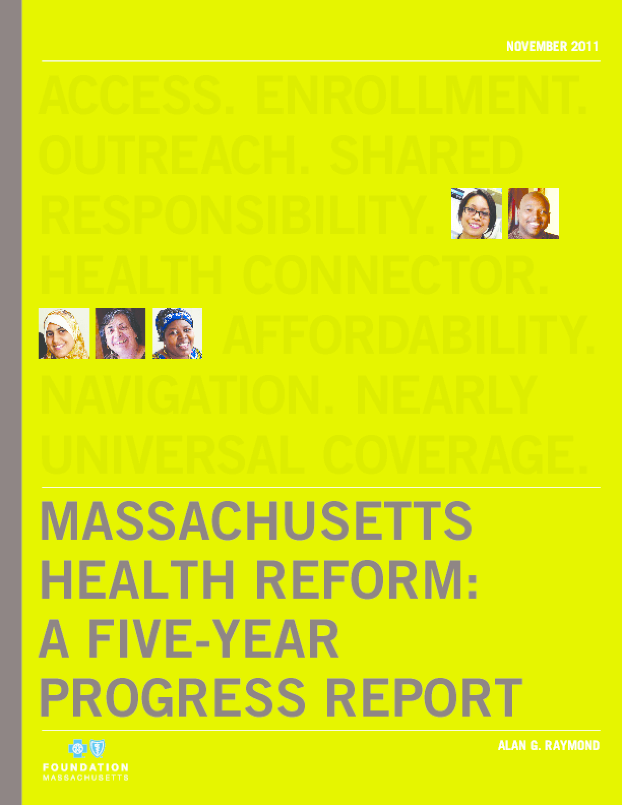 Massachusetts Health Reform: A Five-Year Progress Report