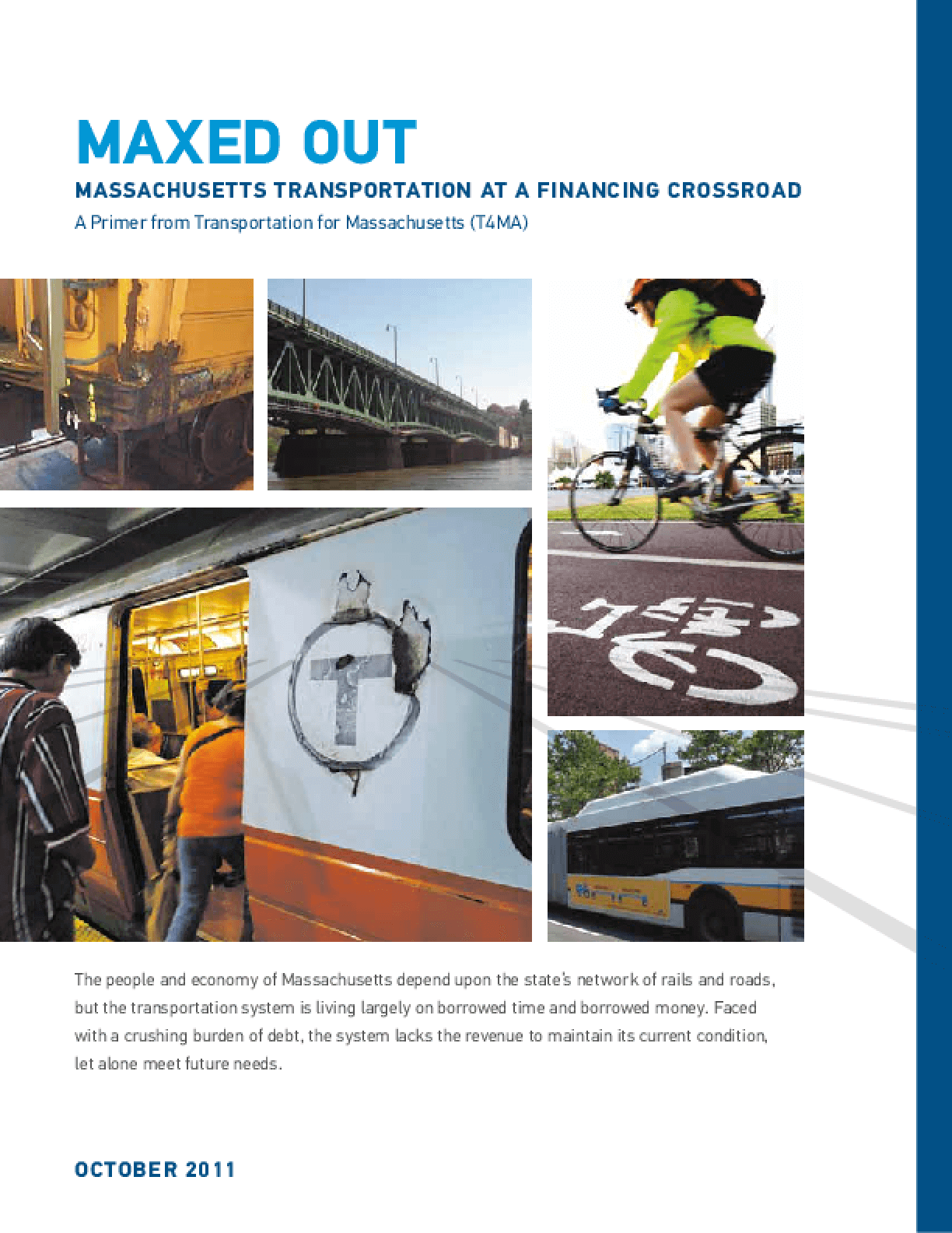 Maxed Out: Massachusetts Transportation at a Financing Crossroad
