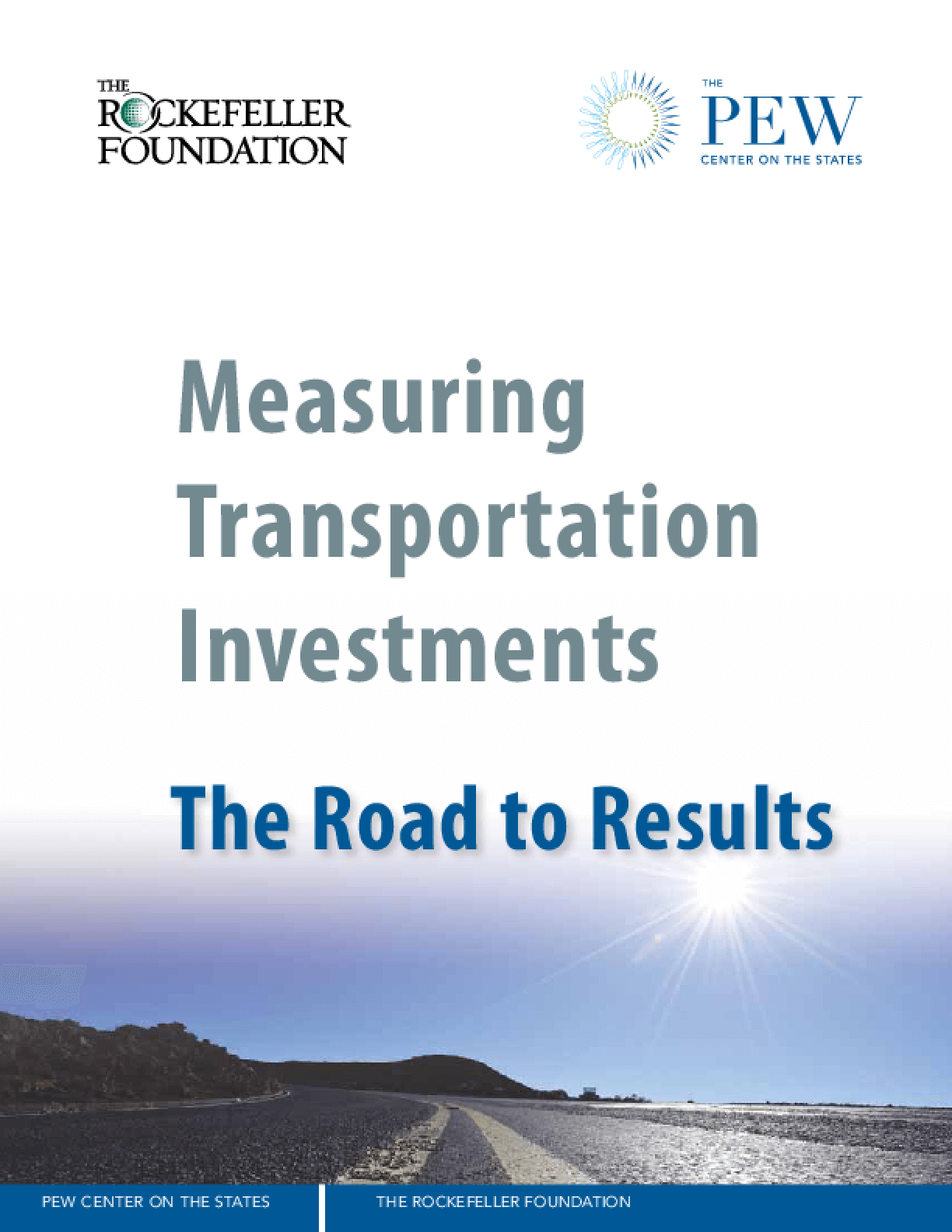 Measuring Transportation Investments: The Road to Results