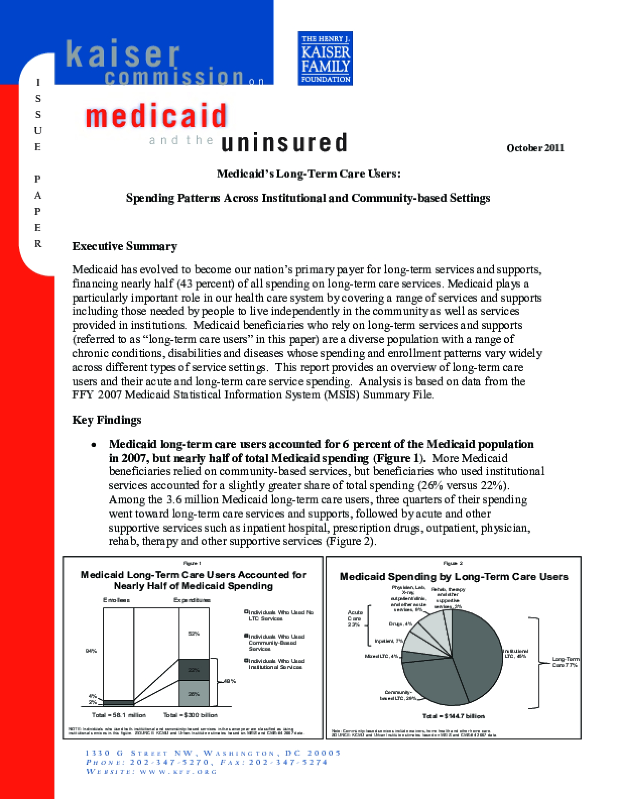 Medicaid's Long-Term Care Users: Spending Patterns Across Institutional and Community-Based Settings