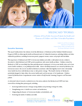 Medicaid Works: A Review of How Public Insurance Protects the Health and Finances of Children and Other Vulnerable Populations
