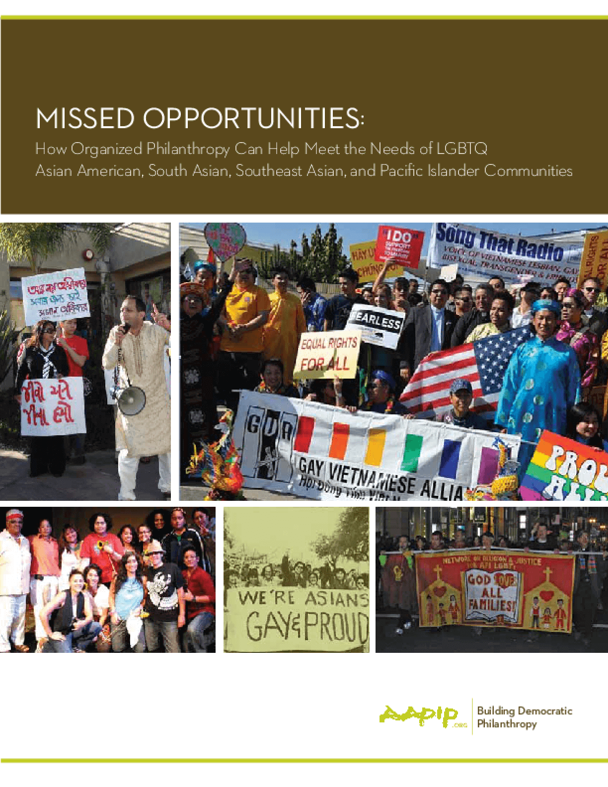 Missed Opportunities: How Organized Philanthropy Can Help Meet the Needs of LGBTQ Asian American, South Asian, Southeast Asian, and Pacific Islander Communities