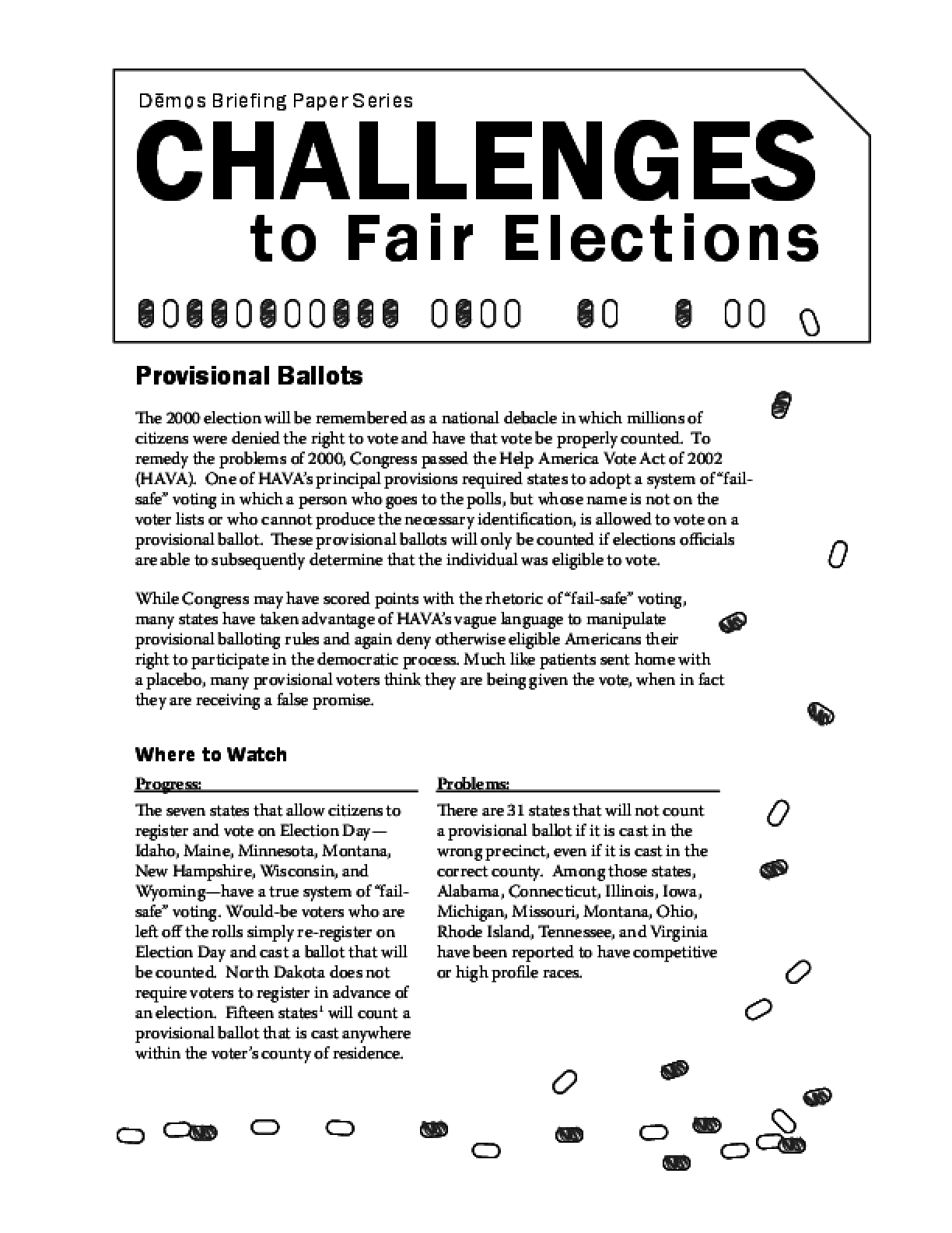 Challenges to Fair Elections 2: Provisional Ballots