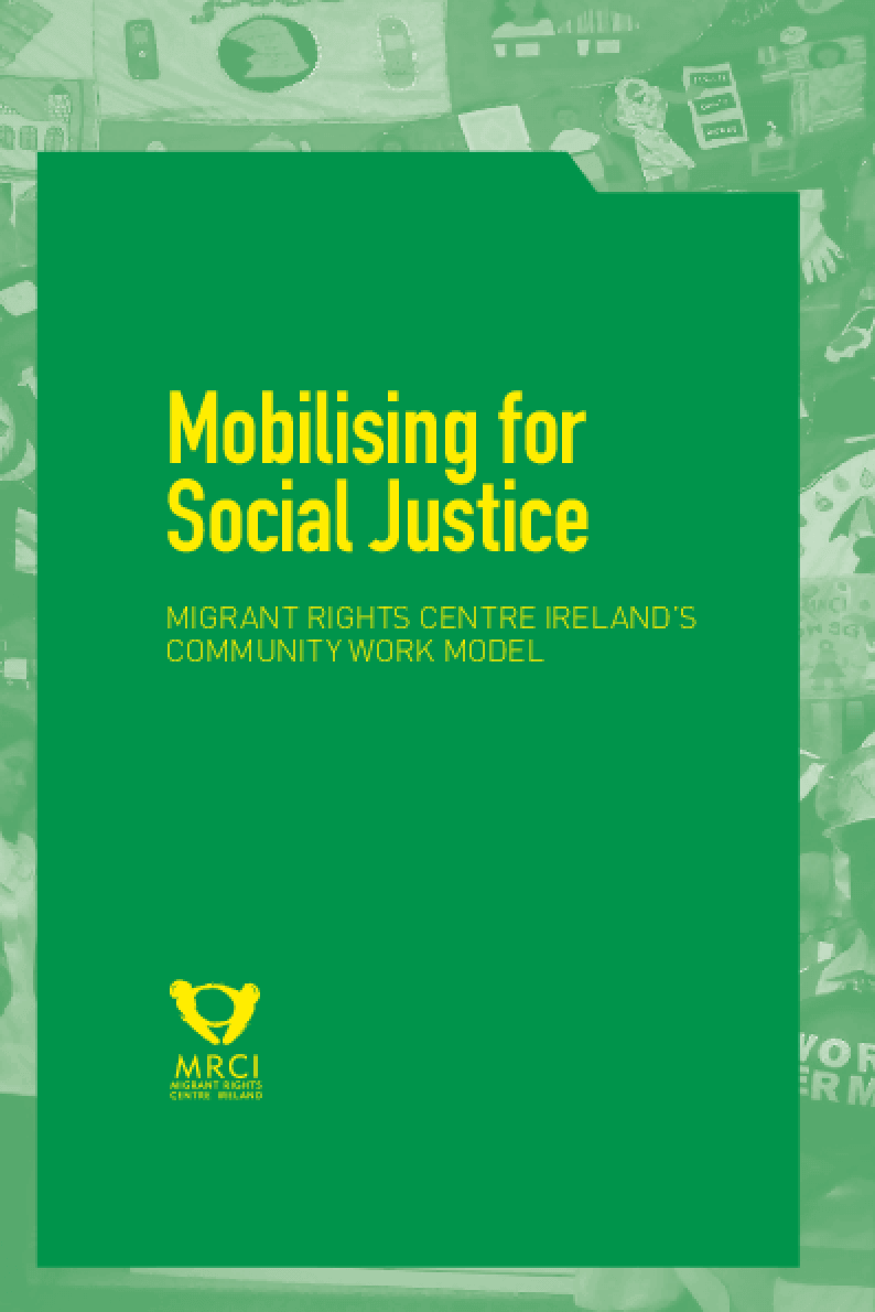 Mobilising for Social Justice: Migrant Rights Centre Ireland's Community Work Model