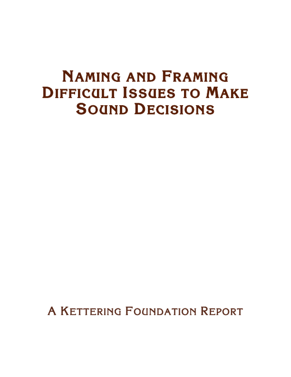 Naming and Framing Difficult Issues to Make Sound Decisions
