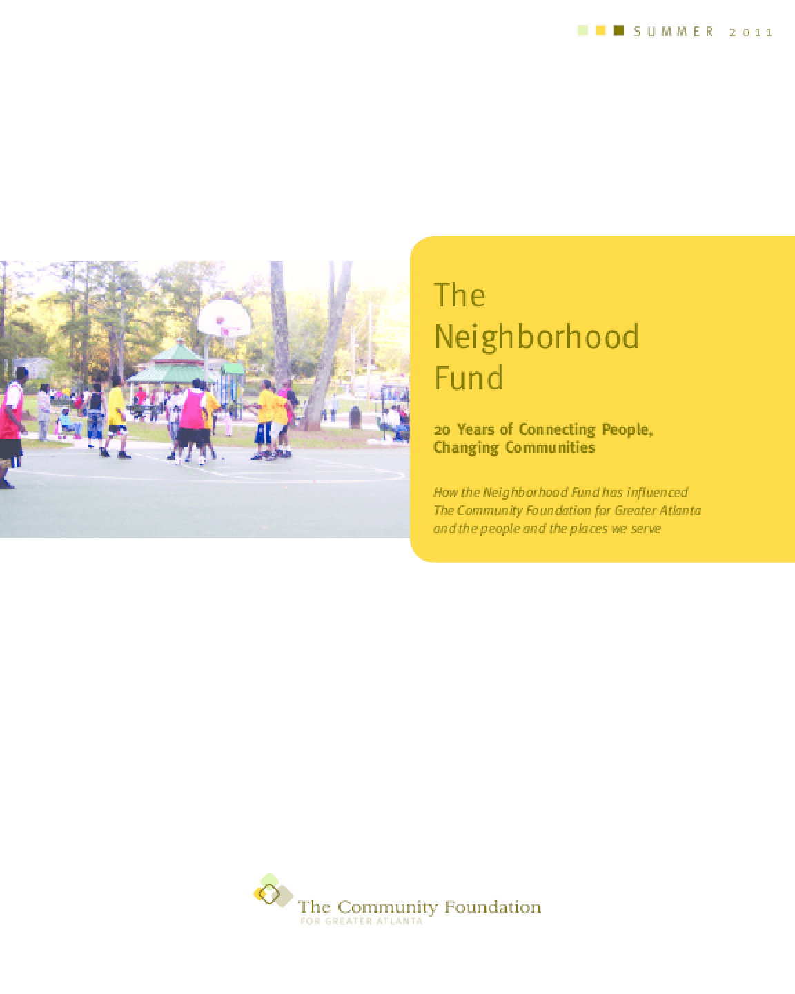 The Neighborhood Fund: 20 Years of Connecting People, Changing Communities