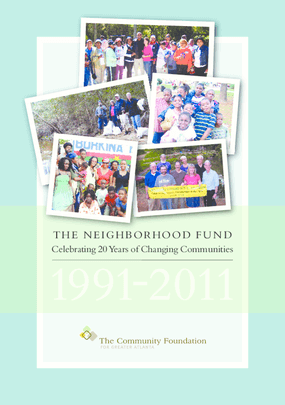 The Neighborhood Fund: Celebrating 20 Years of Changing Communities