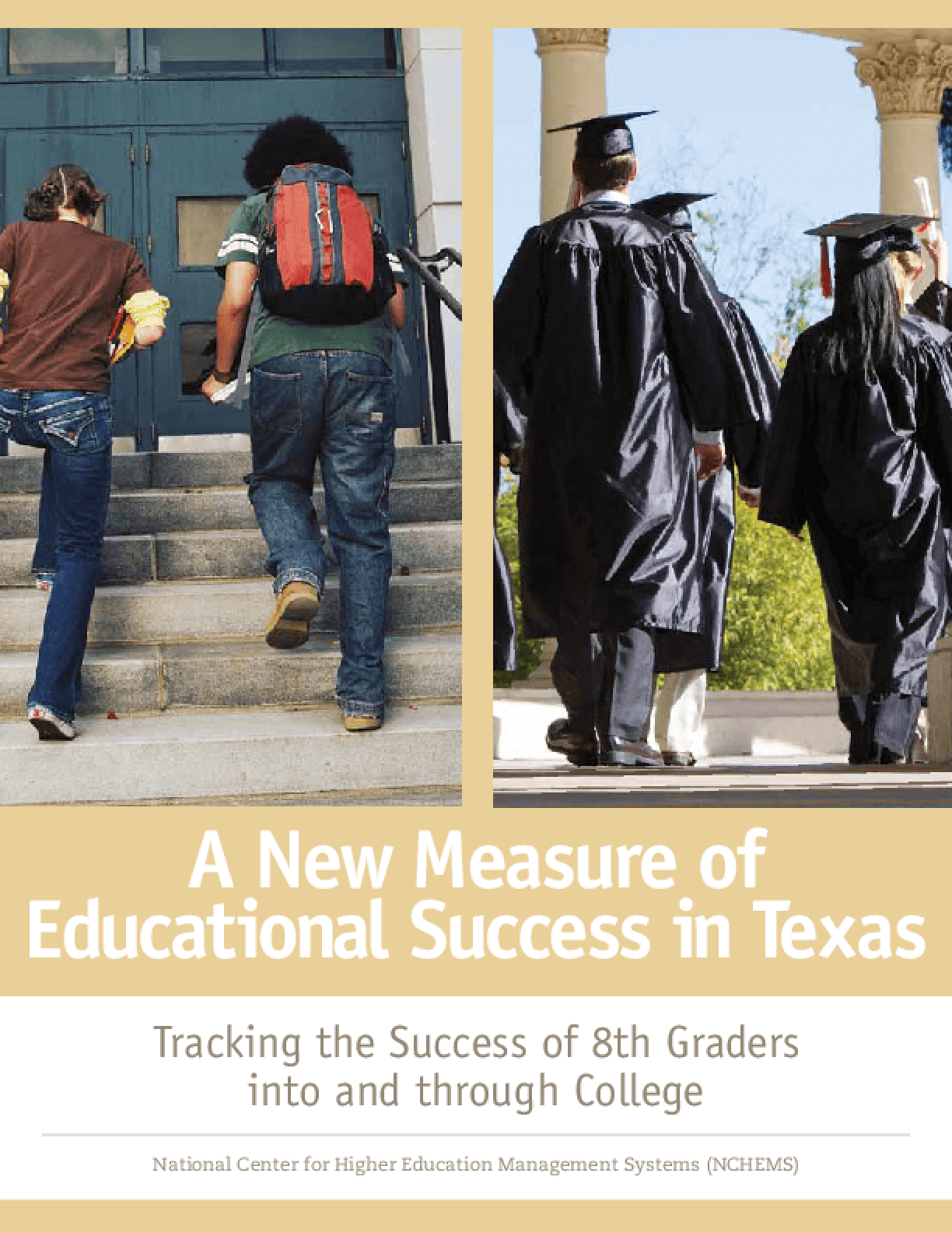 New Measure of Educational Success in Texas, A