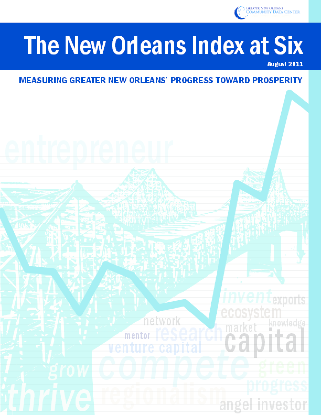 The New Orleans Index at Six: Measuring Greater New Orleans' Progress Toward Prosperity