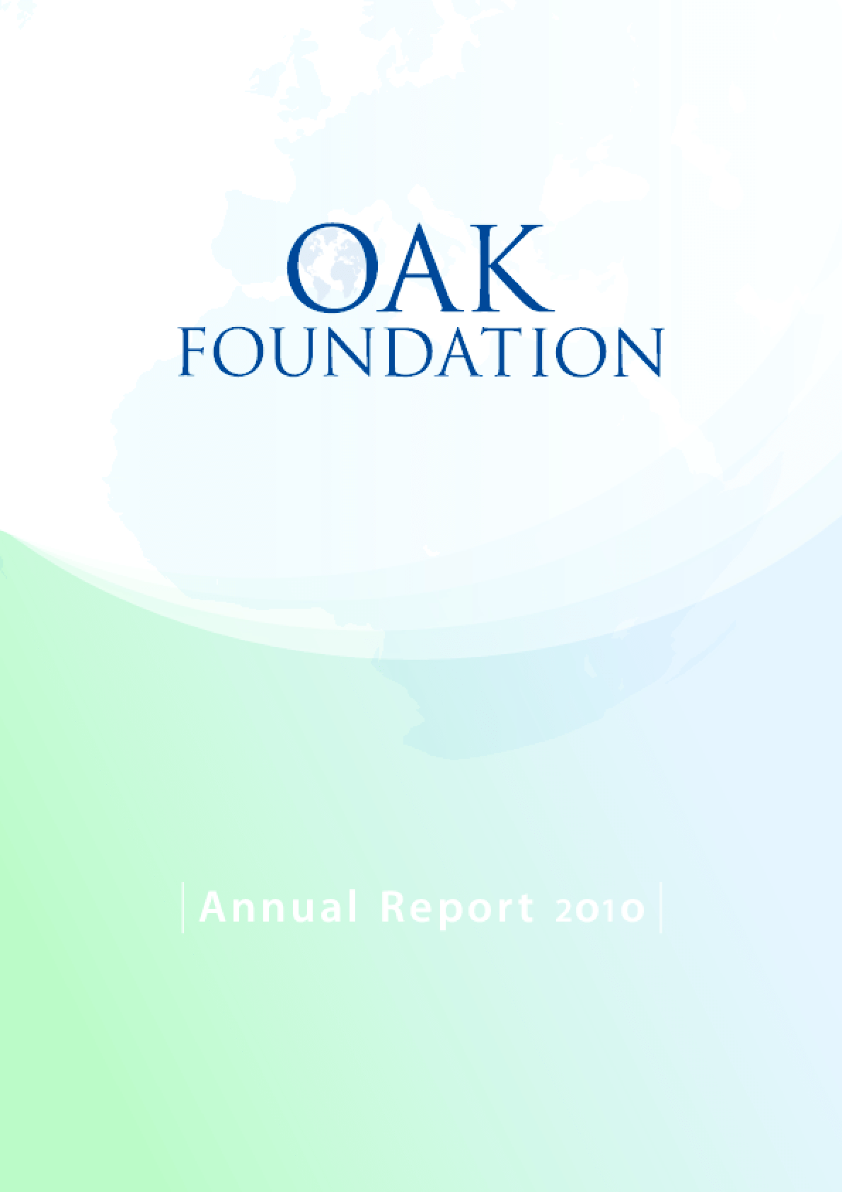 Oak Foundation Annual Report 2010