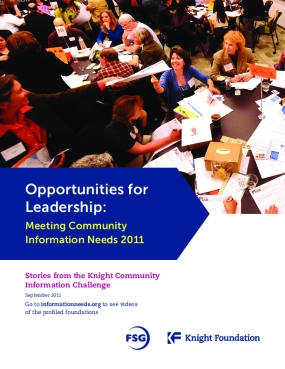 Opportunities for Leadership: Meeting Community Information Needs 2011