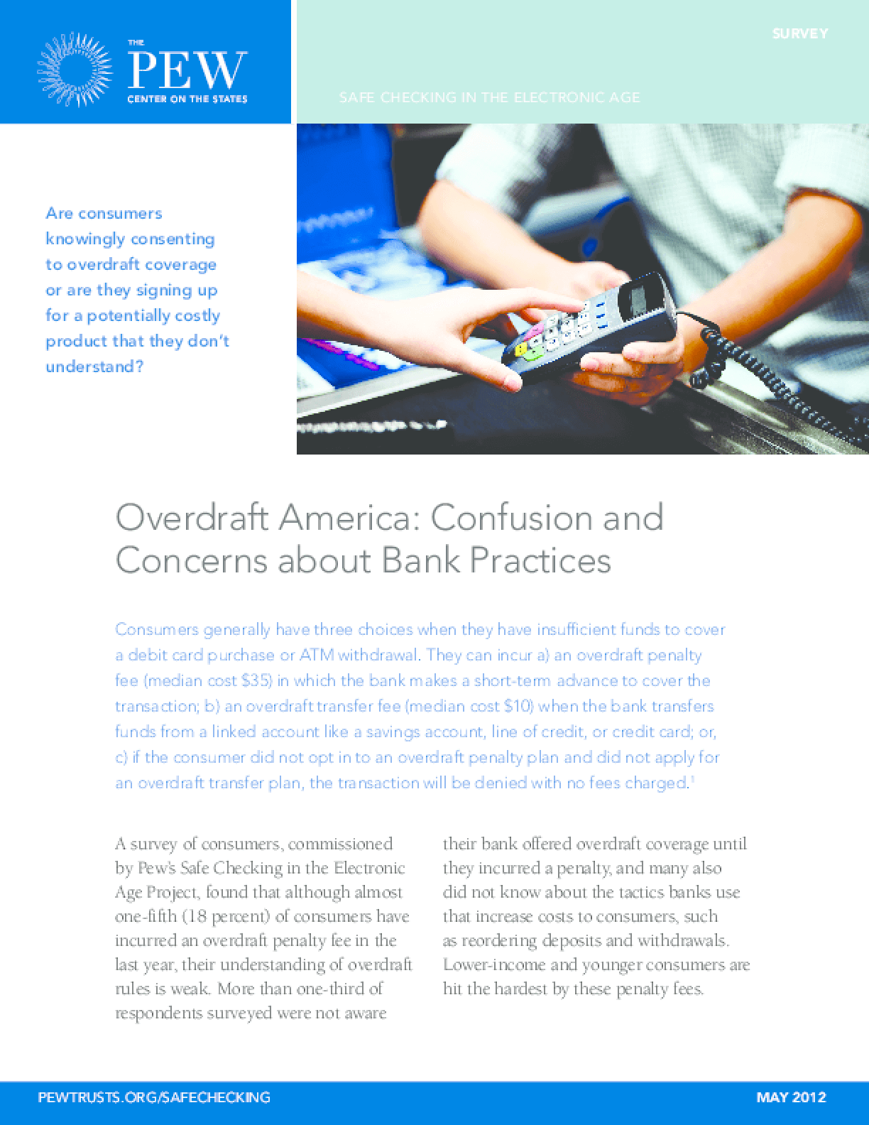 Overdraft America: Confusion and Concerns About Bank Practices