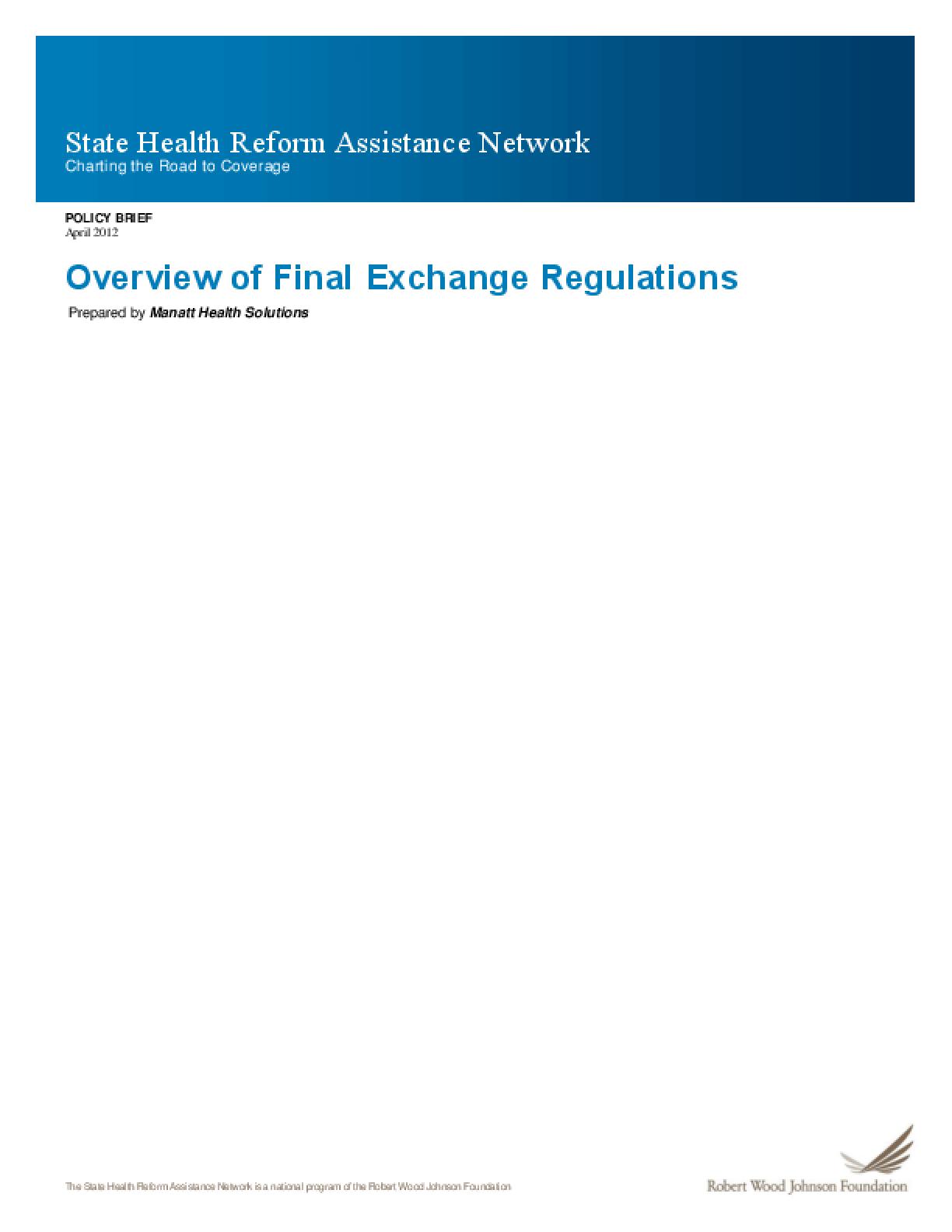 Overview of Final Exchange Regulations