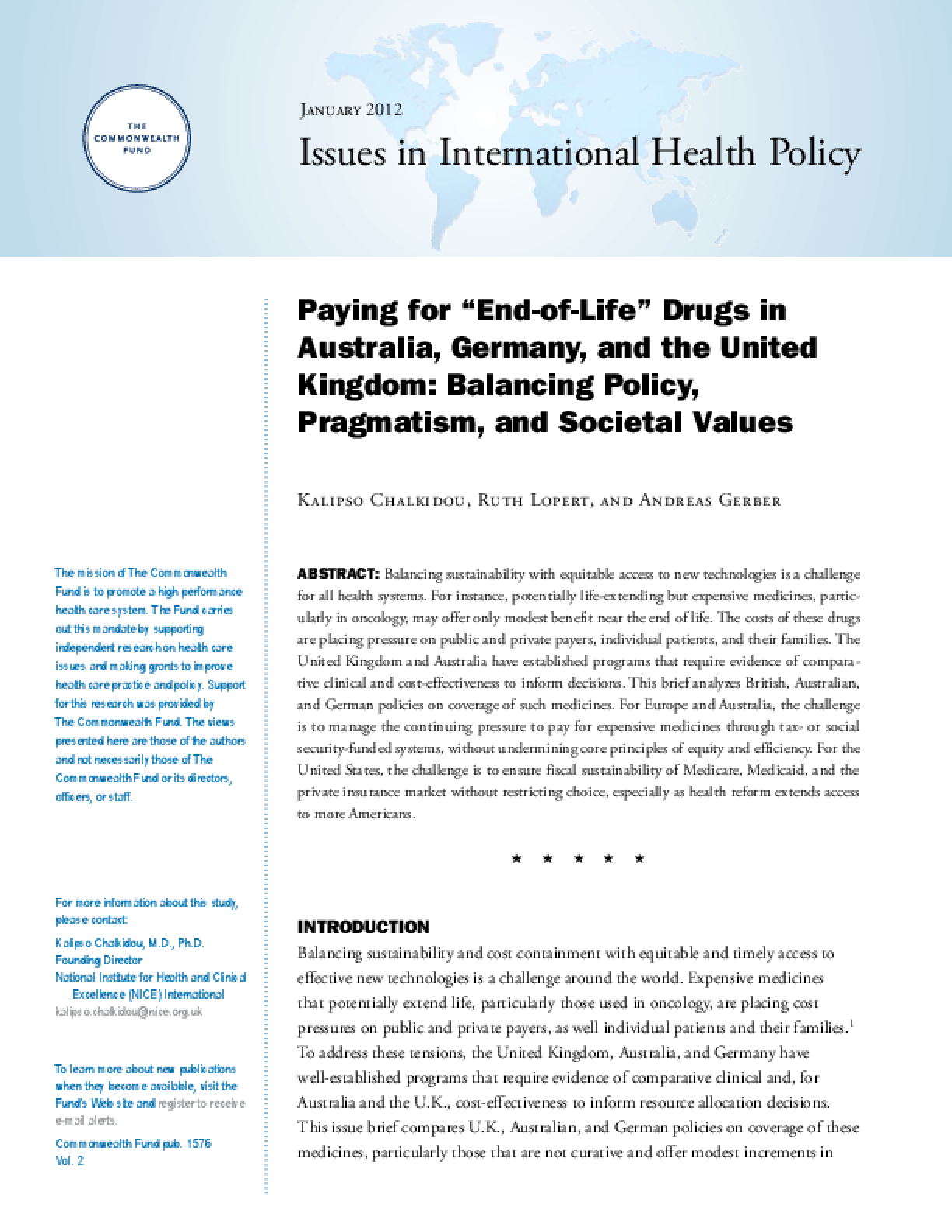 "Paying for ""End-of-Life"" Drugs in Australia, Germany, and the United Kingdom: Balancing Policy, Pragmatism, and Societal Values"