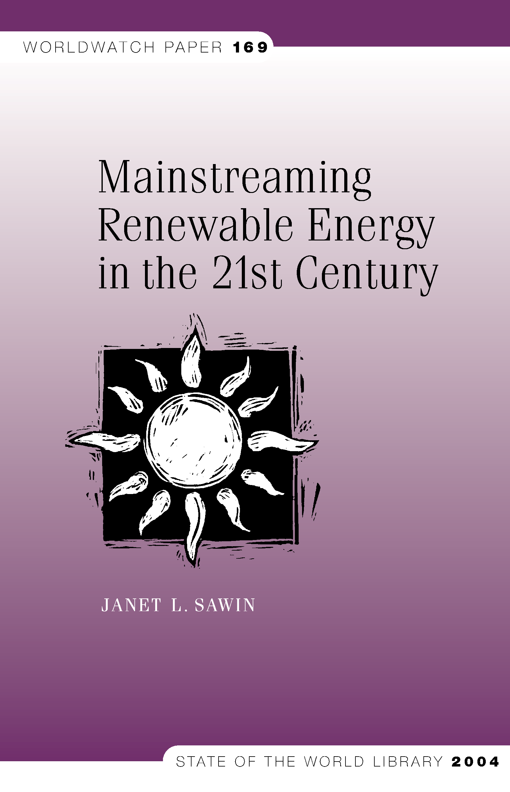 Mainstreaming Renewable Energy in the 21st Century