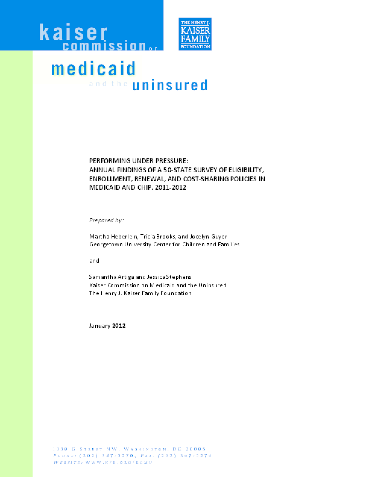 Performing Under Pressure: Annual Findings of a 50-State Survey of Eligibility, Enrollment, Renewal, and Cost-Sharing Policies in Medicaid and CHIP, 2011-2012