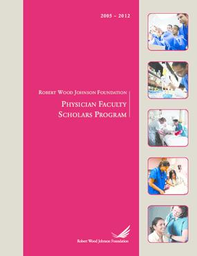 Physician Faculty Scholars Program 2005-2012
