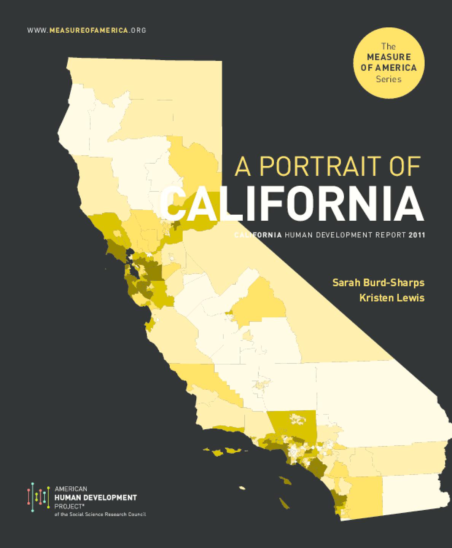 A Portrait of California: California Human Development Report 2011