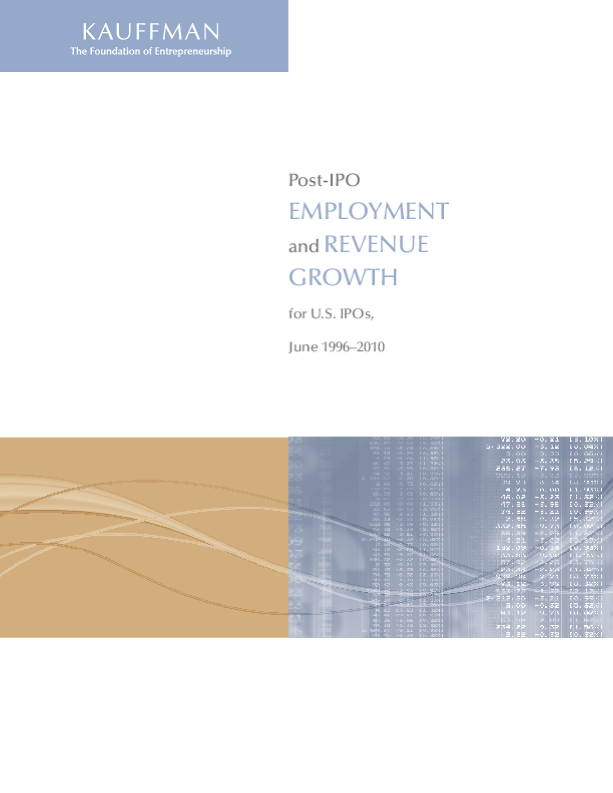 Post-IPO Employment and Revenue Growth for U.S. IPOs, June 1996-2010