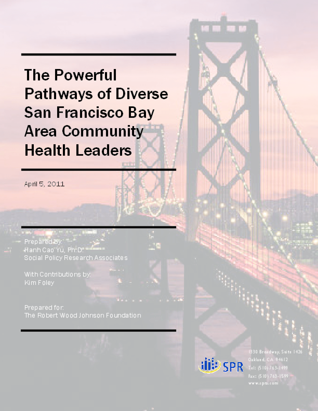 The Powerful Pathways of Diverse San Francisco Bay Area Community Health Leaders