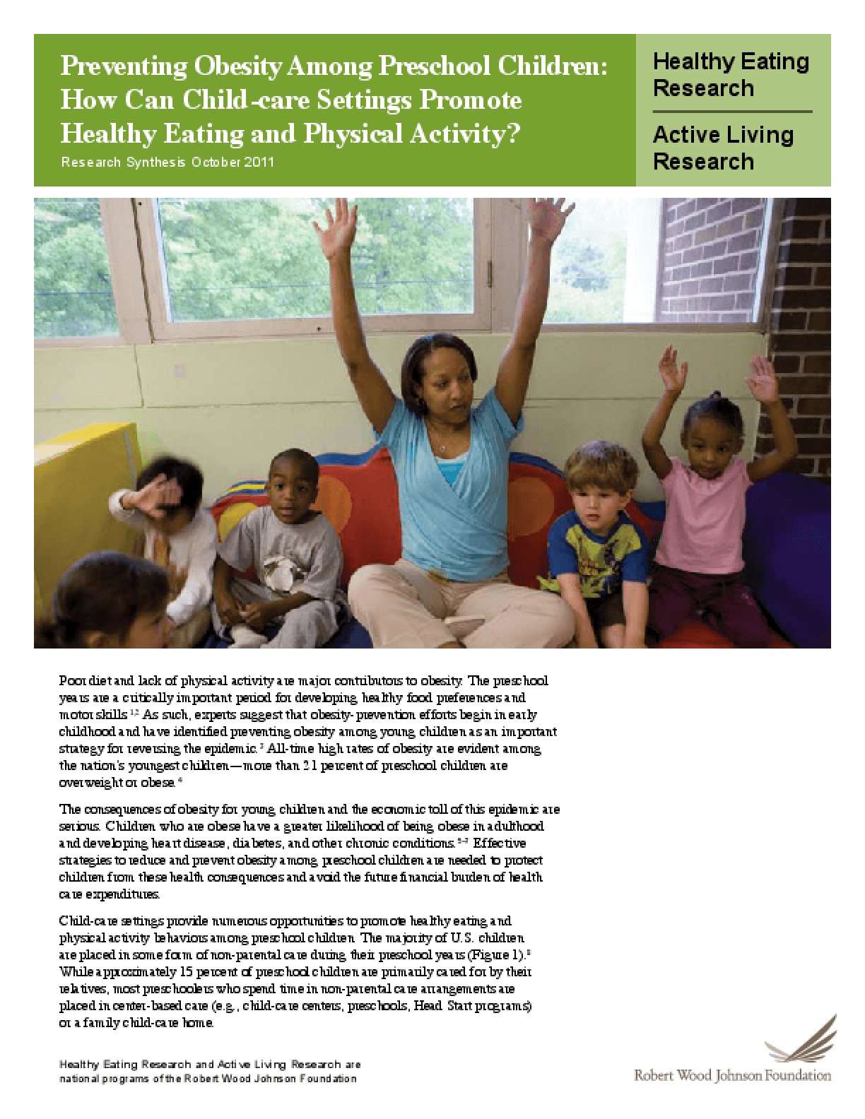 Preventing Obesity Among Preschool Children: How Can Child-Care Settings Promote Healthy Eating and Physical Activity?