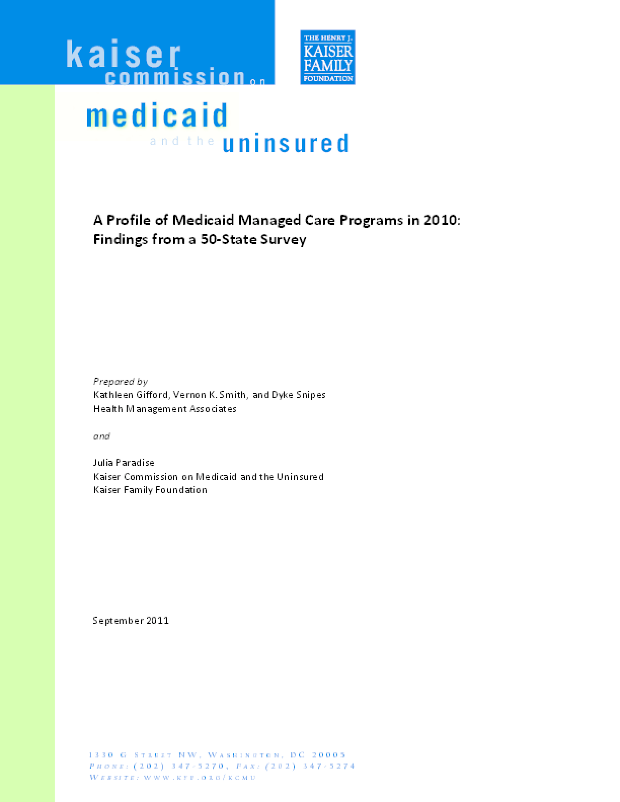 A Profile of Medicaid Managed Care Programs in 2010: Findings From a 50-State Survey