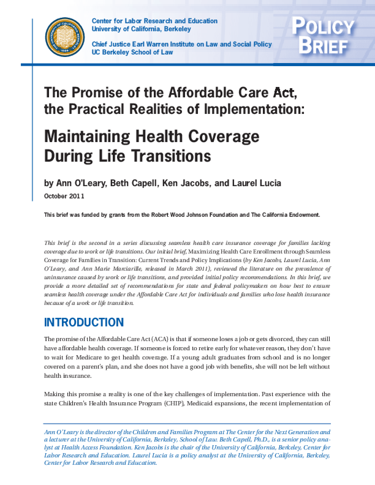 The Promise of the Affordable Care Act, the Practical Realities of Implementation: Maintaining Health Coverage During Life Transitions