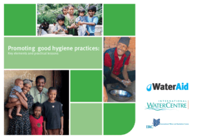 Promoting Good Hygiene Practices: Key Elements and Practical Lessons