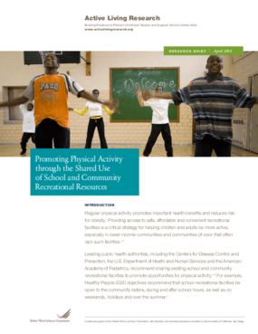 Promoting Physical Activity Through the Shared Use of School and Community Recreational Resources