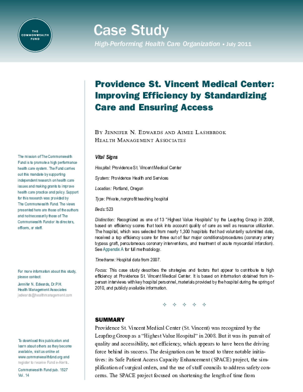 Providence St. Vincent Medical Center: Improving Efficiency by Standardizing Care and Ensuring Access