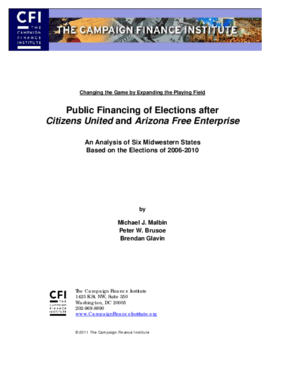 Public Financing of Elections After Citizens United and Arizona Free Enterprise