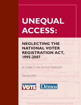 Unequal Access: Neglecting the National Voter Registration Act, 1995-2007