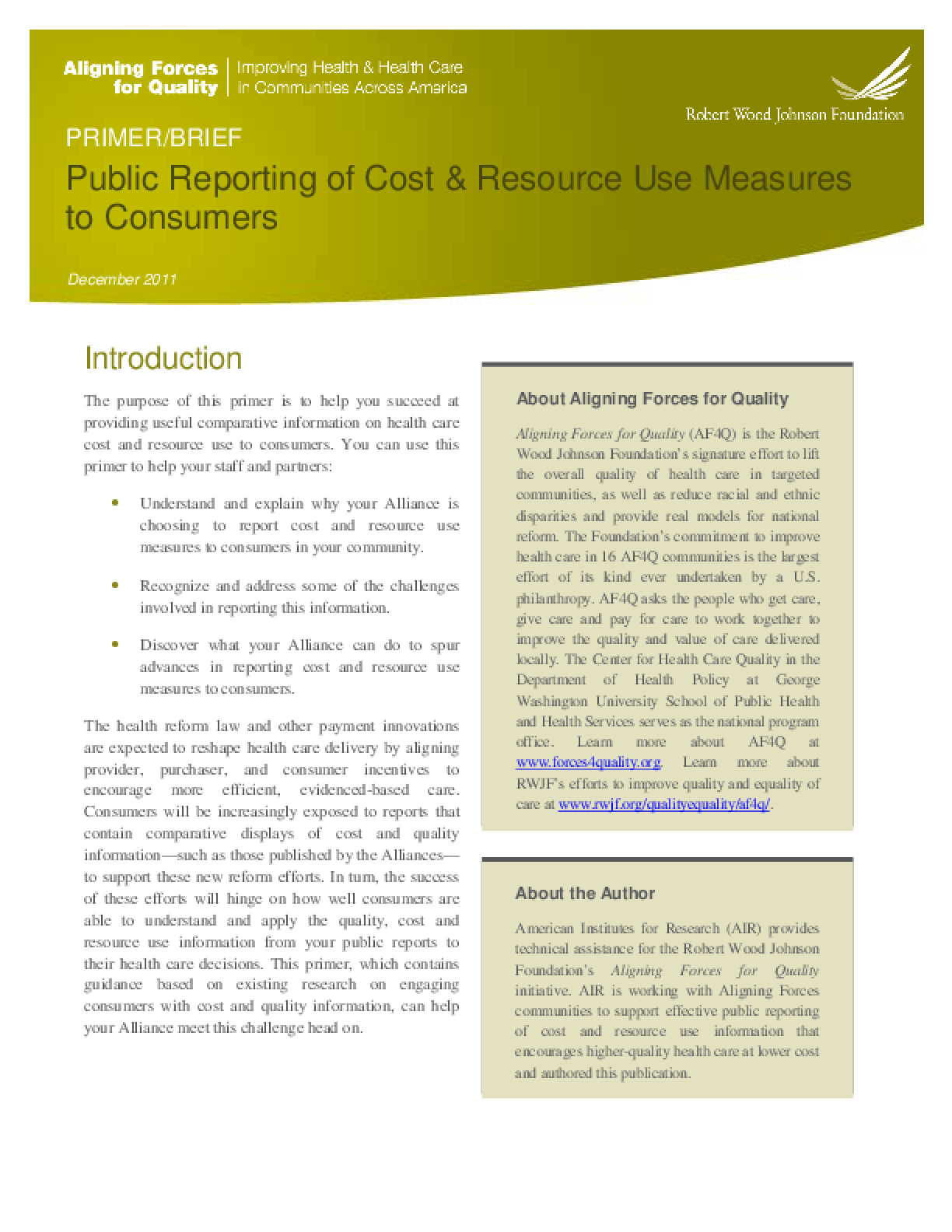 Public Reporting of Cost and Resource Use Measures to Consumers