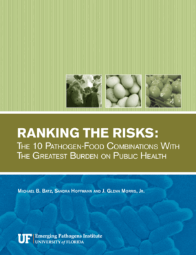 Ranking the Risks: The 10 Pathogen-Food Combinations With the Greatest Burden on Public Health