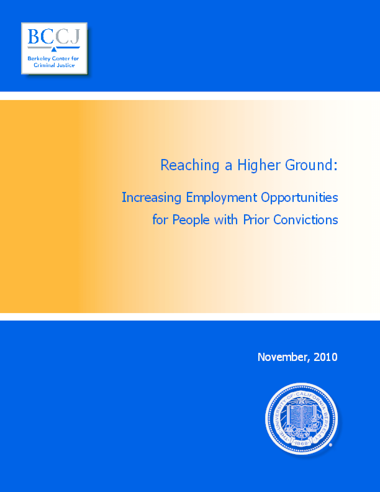 Reaching a Higher Ground: Increasing Employment Opportunities for People With Prior Convictions