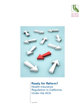 Ready for Reform? Health Insurance Regulation in California Under the ACA