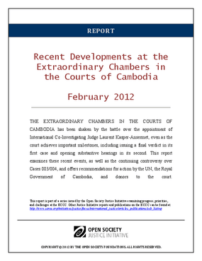 Recent Developments at the Extraordinary Chambers in the Courts of Cambodia: February 2012