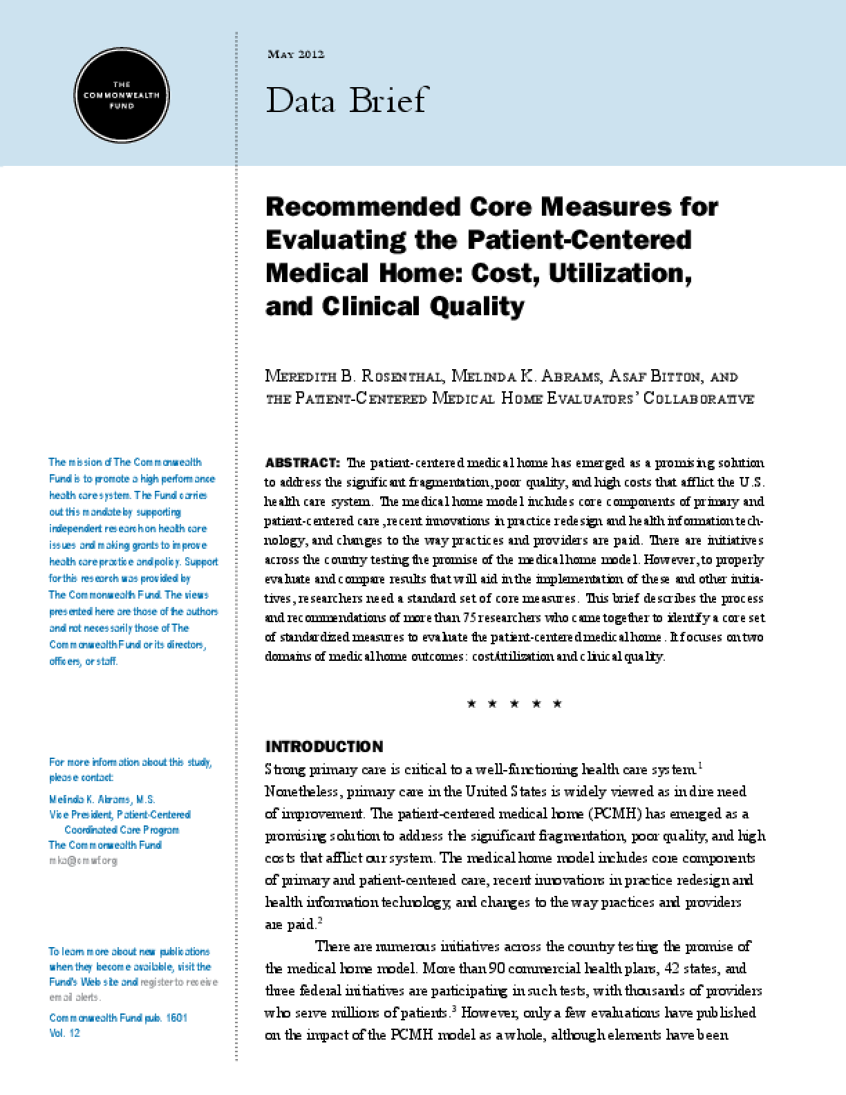 Recommended Core Measures for Evaluating the Patient-Centered Medical Home: Cost, Utilization, and Clinical Quality