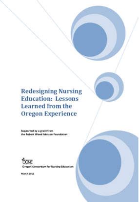Redesigning Nursing Education: Lessons Learned from the Oregon Experience